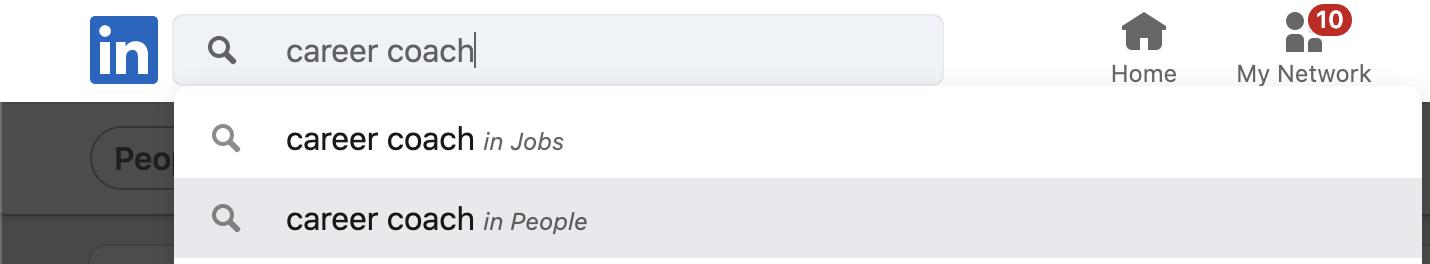 "Step 1: search ""career coach"" in LinkedIn."
